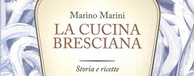 La Cucina Bresciana di Marino Marini